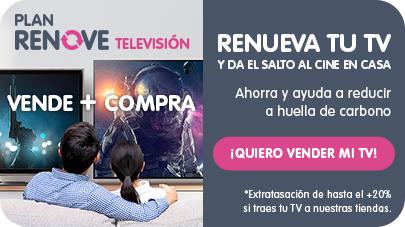 Con el plan renove televisión puedes vender tu tv y conseguir dinero para comprar tu nuevo televisión
