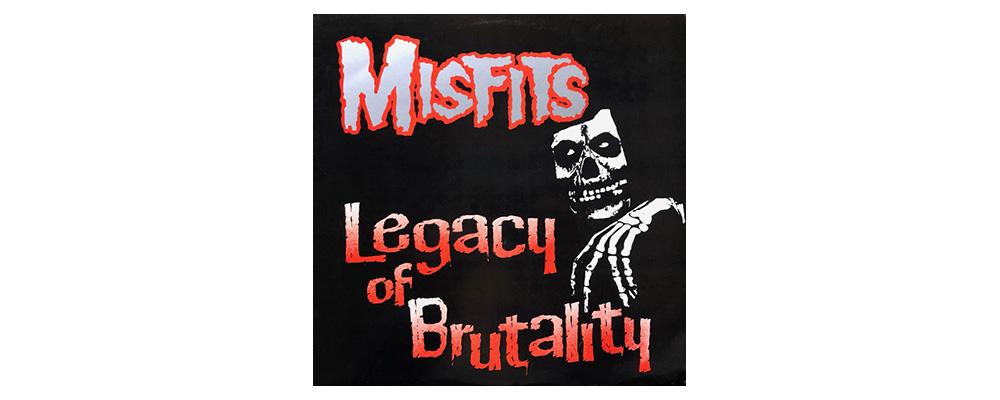 Misfits_Legacy_of_Brutality_1985_vinilo